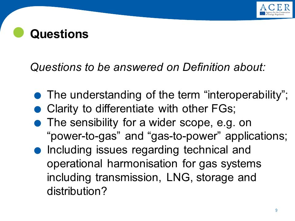 9 Questions Questions to be answered on Definition about:.