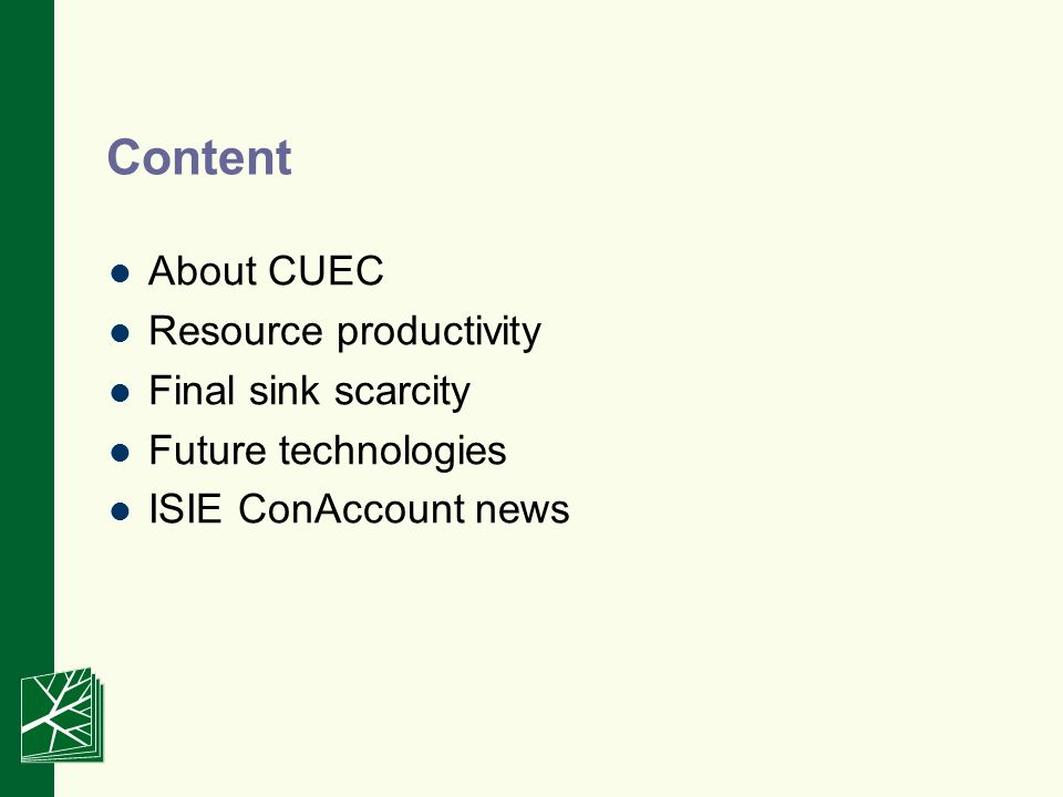 Content About CUEC Resource productivity Final sink scarcity Future technologies ISIE ConAccount news