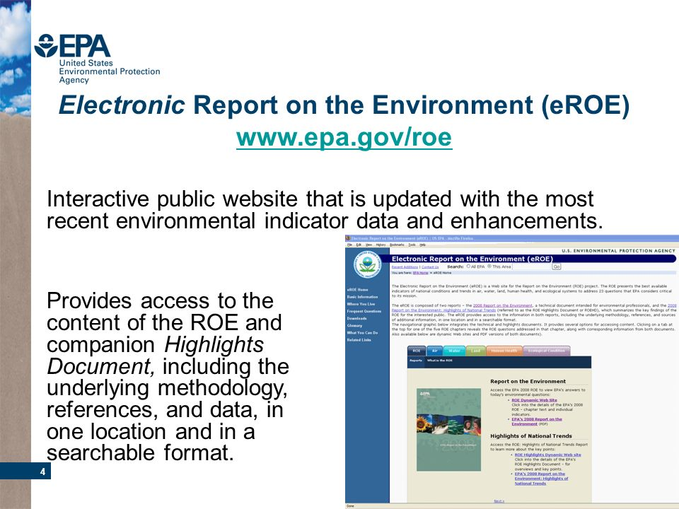 4 Interactive public website that is updated with the most recent environmental indicator data and enhancements.