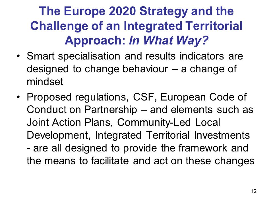 12 The Europe 2020 Strategy and the Challenge of an Integrated Territorial Approach: In What Way.