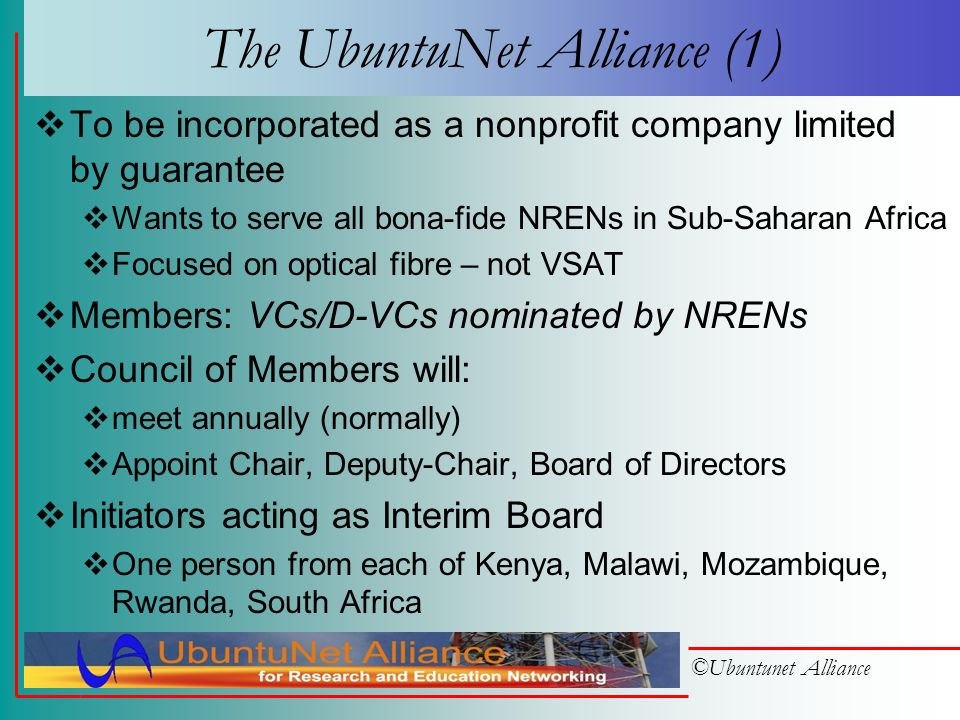 ©Ubuntunet Alliance … and so... The UbuntuNet Alliance