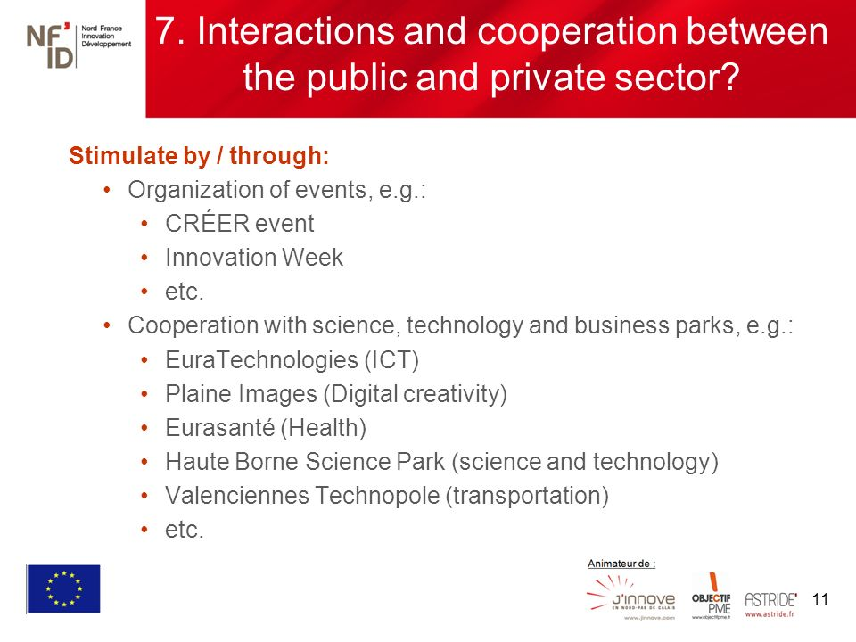 11 7. Interactions and cooperation between the public and private sector.