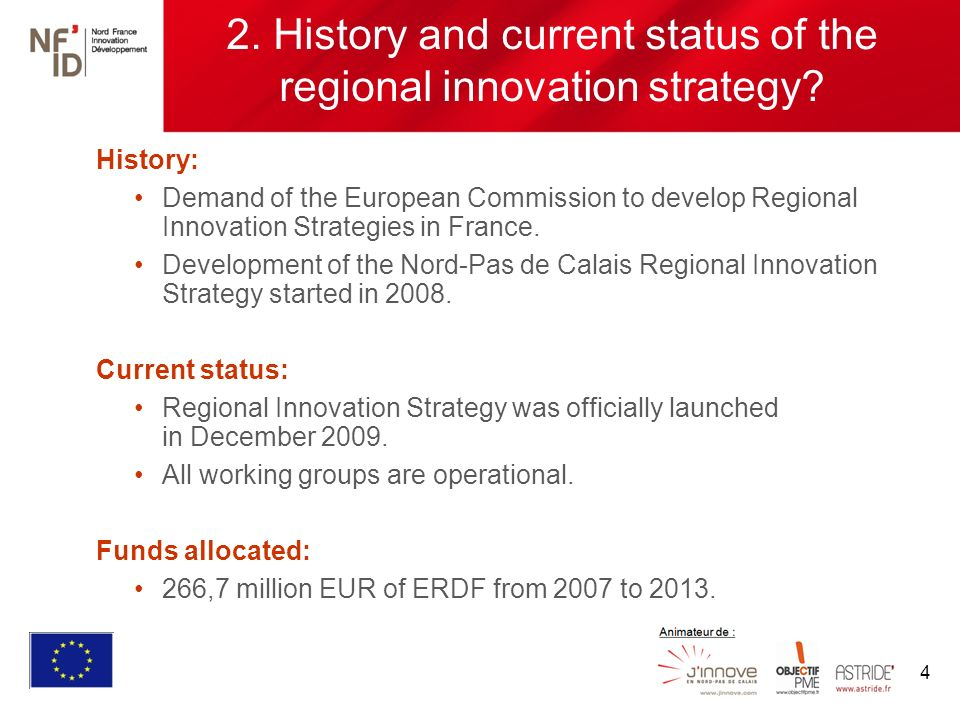 4 2. History and current status of the regional innovation strategy.