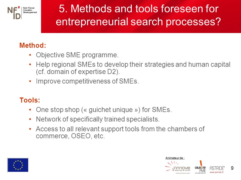 9 5. Methods and tools foreseen for entrepreneurial search processes.