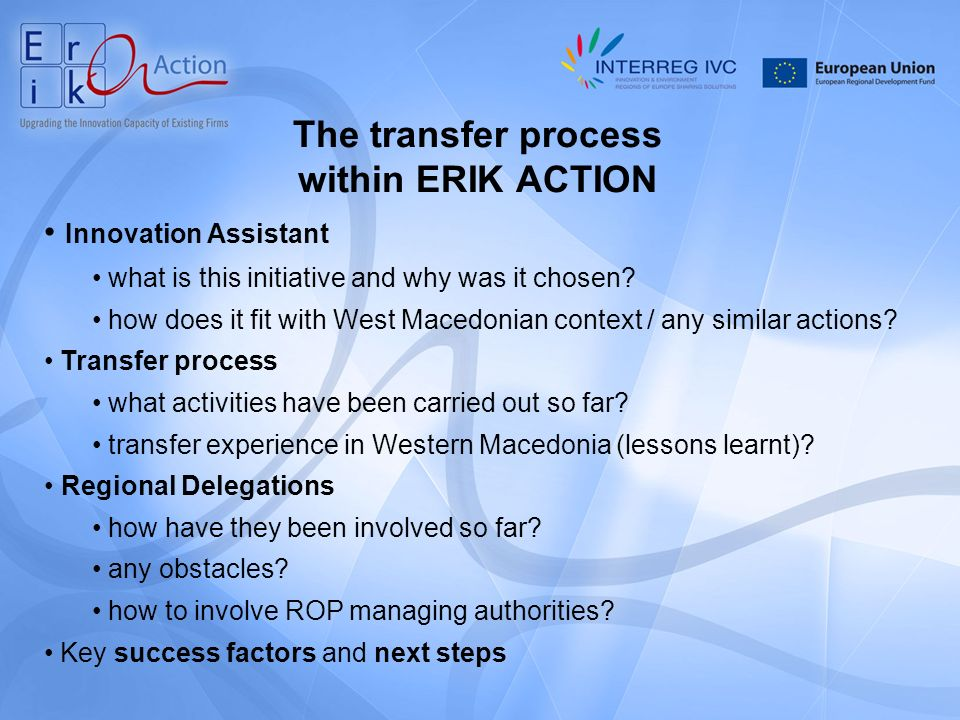 The transfer process within ERIK ACTION Innovation Assistant what is this initiative and why was it chosen.