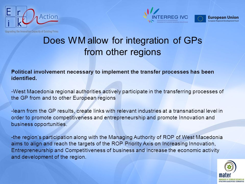 Does WM allow for integration of GPs from other regions Political involvement necessary to implement the transfer processes has been identified.