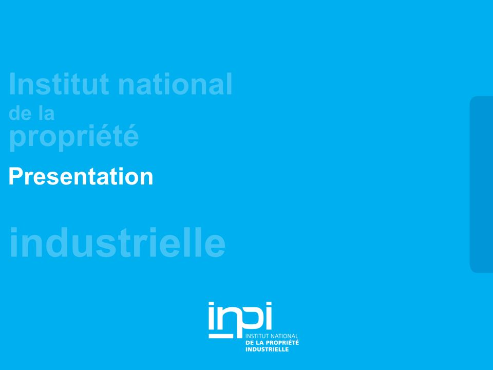 industrielle Institut national de la propriété Presentation