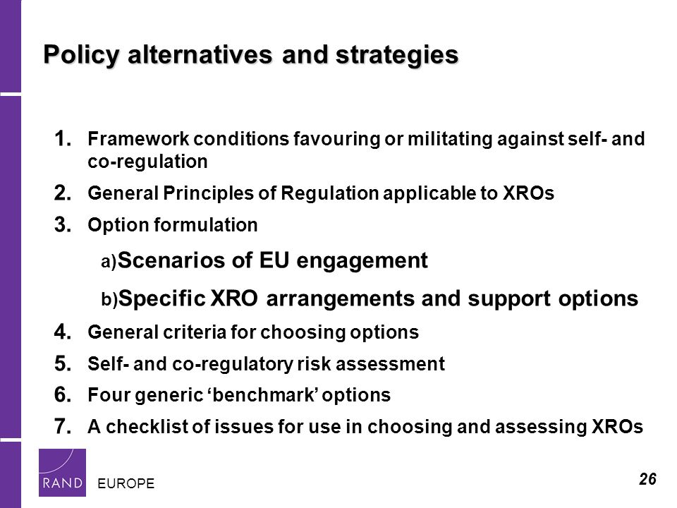 26 EUROPE Policy alternatives and strategies 1.