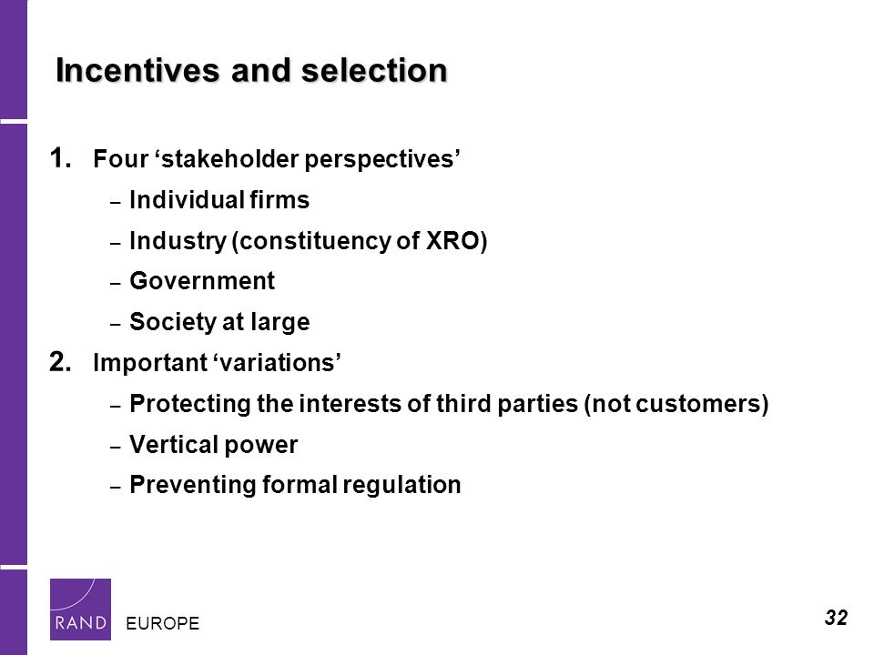 32 EUROPE Incentives and selection 1.