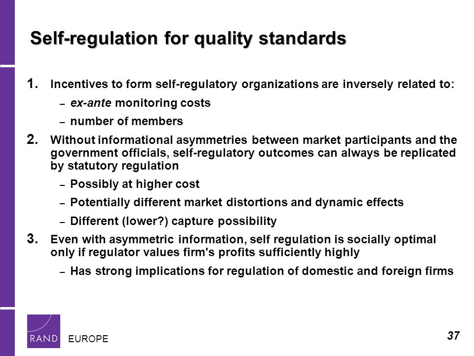 37 EUROPE Self-regulation for quality standards 1.
