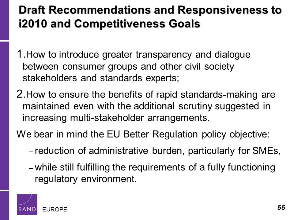 55 EUROPE Draft Recommendations and Responsiveness to i2010 and Competitiveness Goals 1.