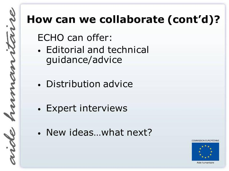 How can we collaborate (contd).