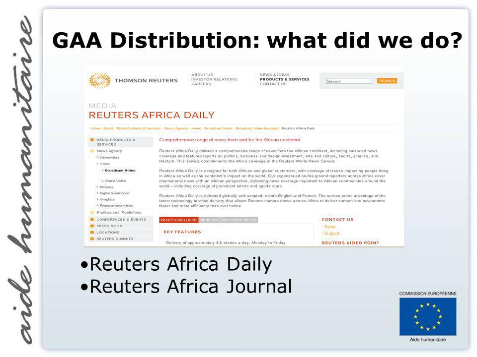 GAA Distribution: what did we do Reuters Africa Daily Reuters Africa Journal