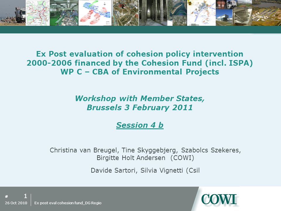 # Ex Post evaluation of cohesion policy intervention 2000-2006 financed by the Cohesion Fund (incl.