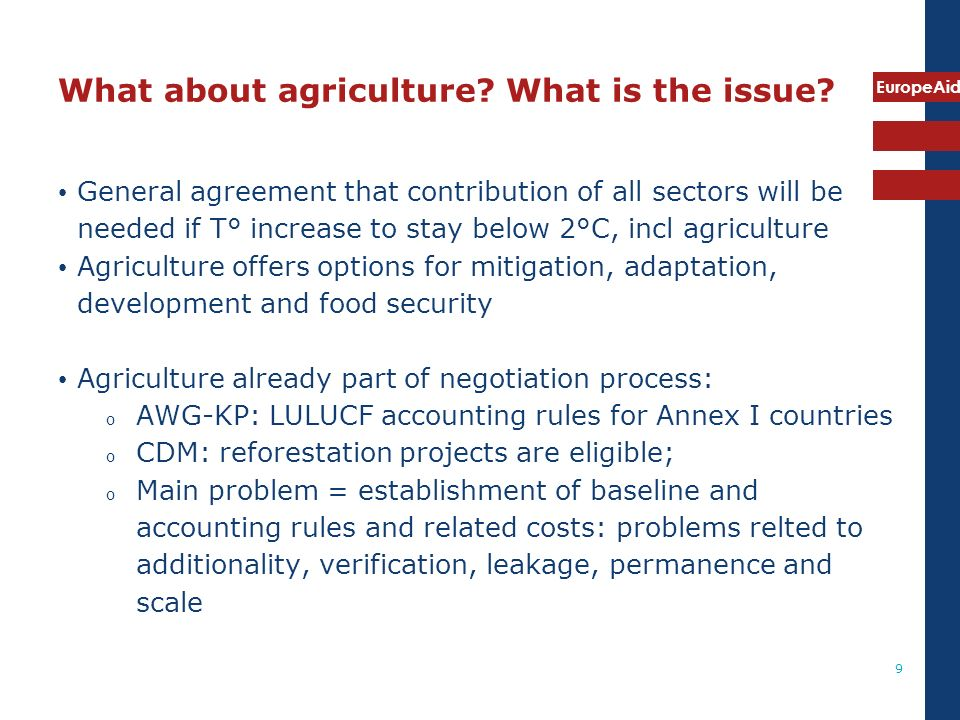 EuropeAid 9 What about agriculture. What is the issue.