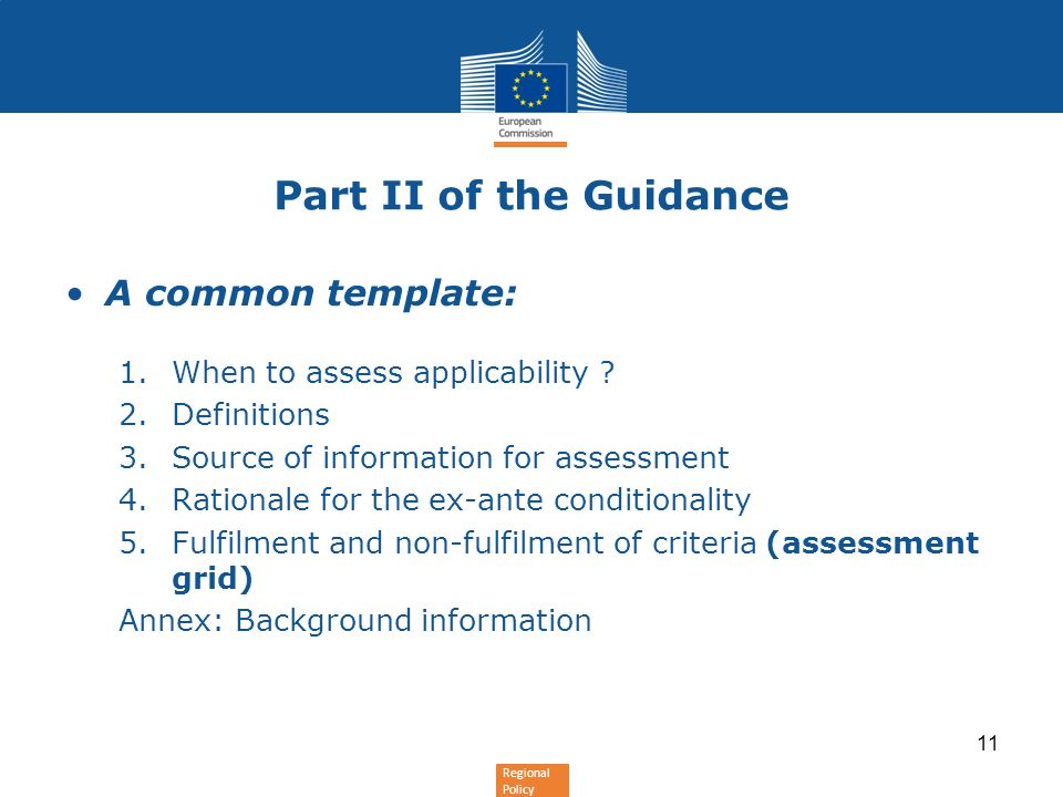 Regional Policy Part II of the Guidance A common template: 1.When to assess applicability .