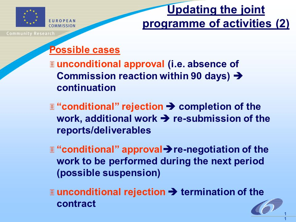 1 Updating the joint programme of activities (2) Possible cases 3 unconditional approval (i.e.