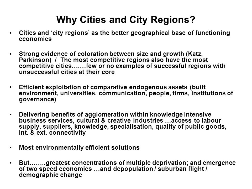Why Cities and City Regions.