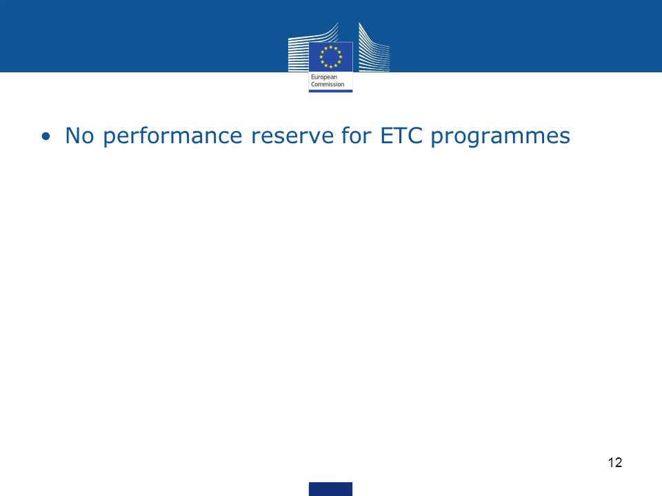 No performance reserve for ETC programmes 12