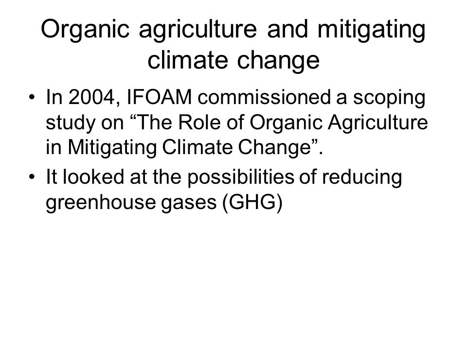 What is organic agriculture.