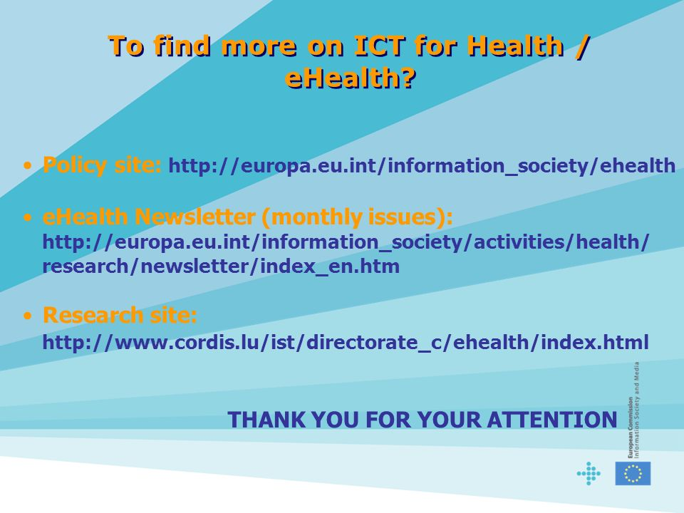 To find more on ICT for Health / eHealth.
