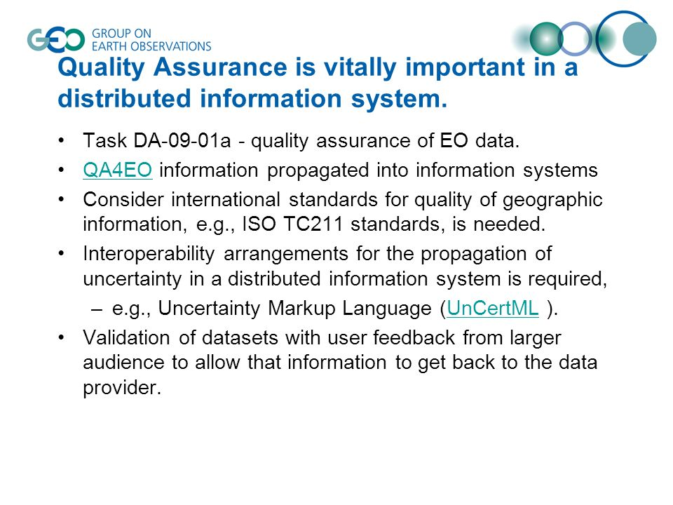 Quality Assurance is vitally important in a distributed information system.