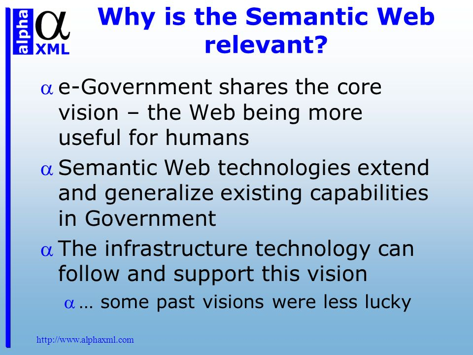 Why is the Semantic Web relevant.
