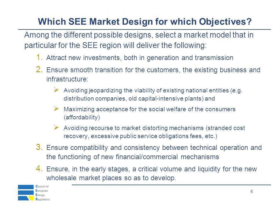 6 Which SEE Market Design for which Objectives.