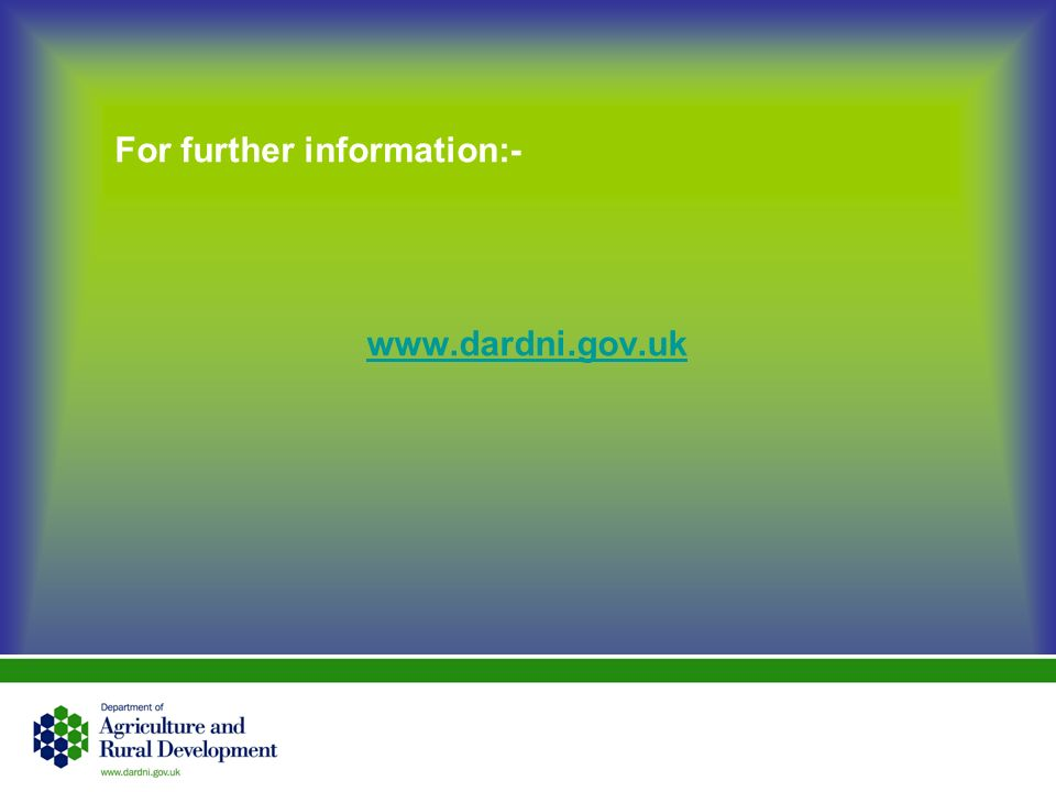 For further information:- www.dardni.gov.uk