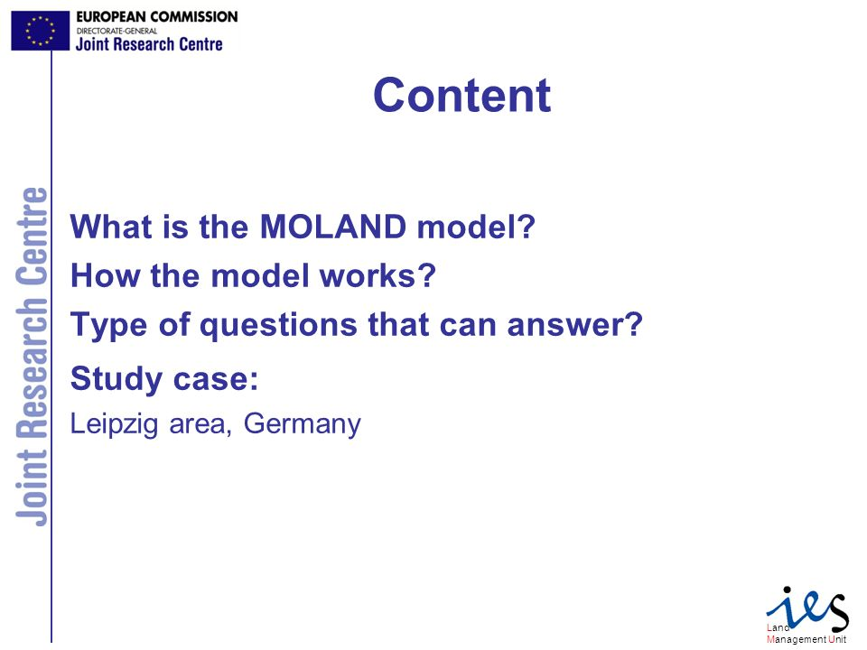 Land Management Unit Content What is the MOLAND model.