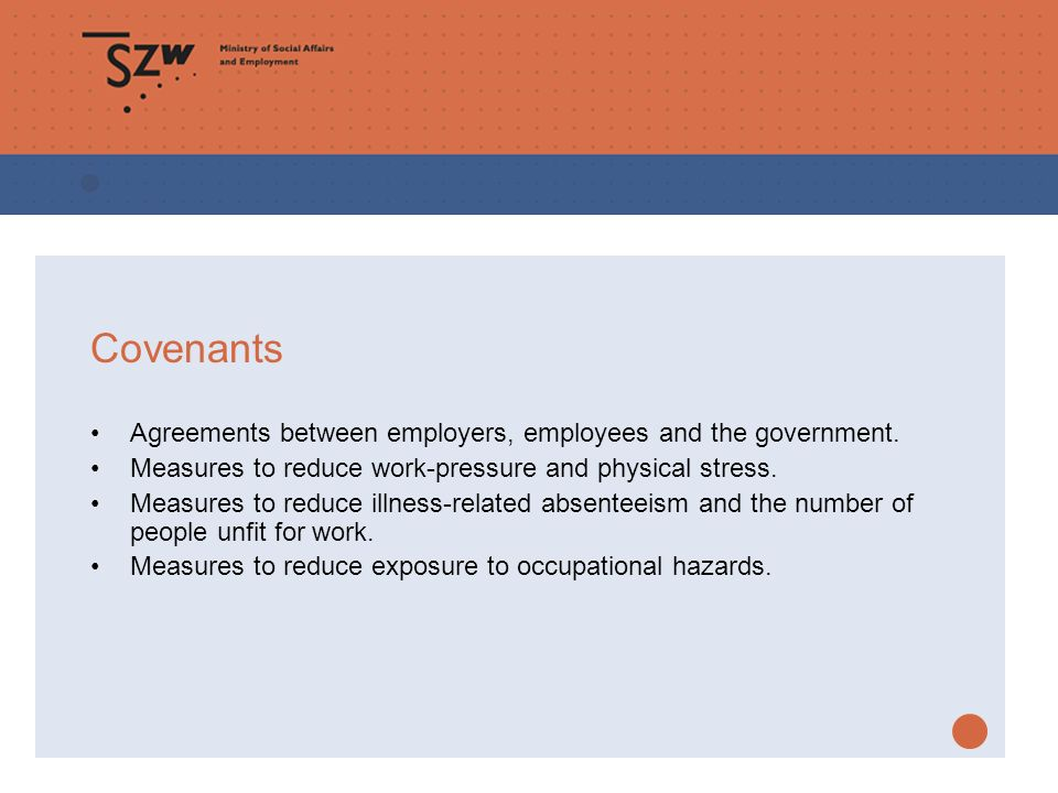 Covenants Agreements between employers, employees and the government.