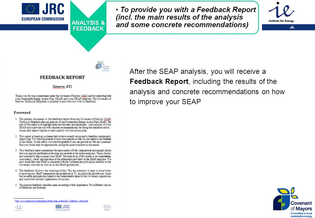 28 After the SEAP analysis, you will receive a Feedback Report, including the results of the analysis and concrete recommendations on how to improve your SEAP