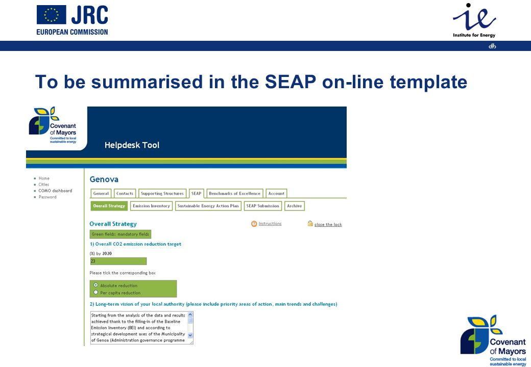 8 To be summarised in the SEAP on-line template