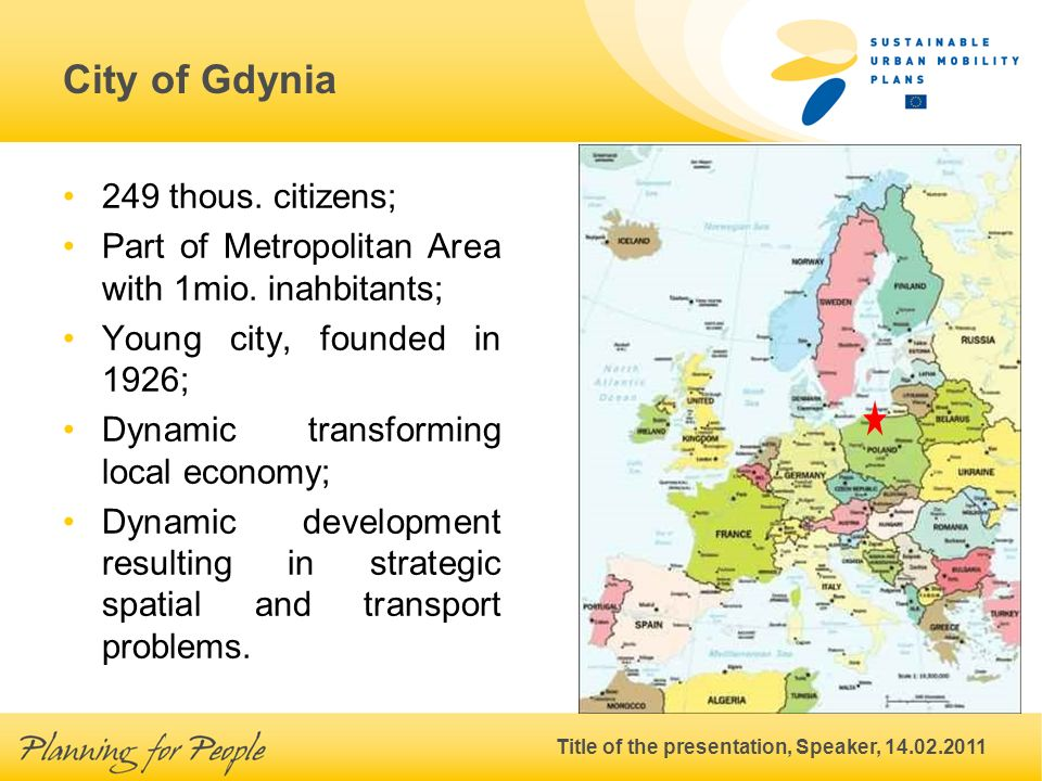 Title of the presentation, Speaker, 14.02.2011 City of Gdynia 249 thous.
