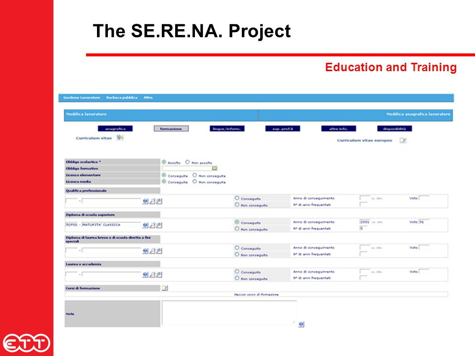 The SE.RE.NA. Project Education and Training