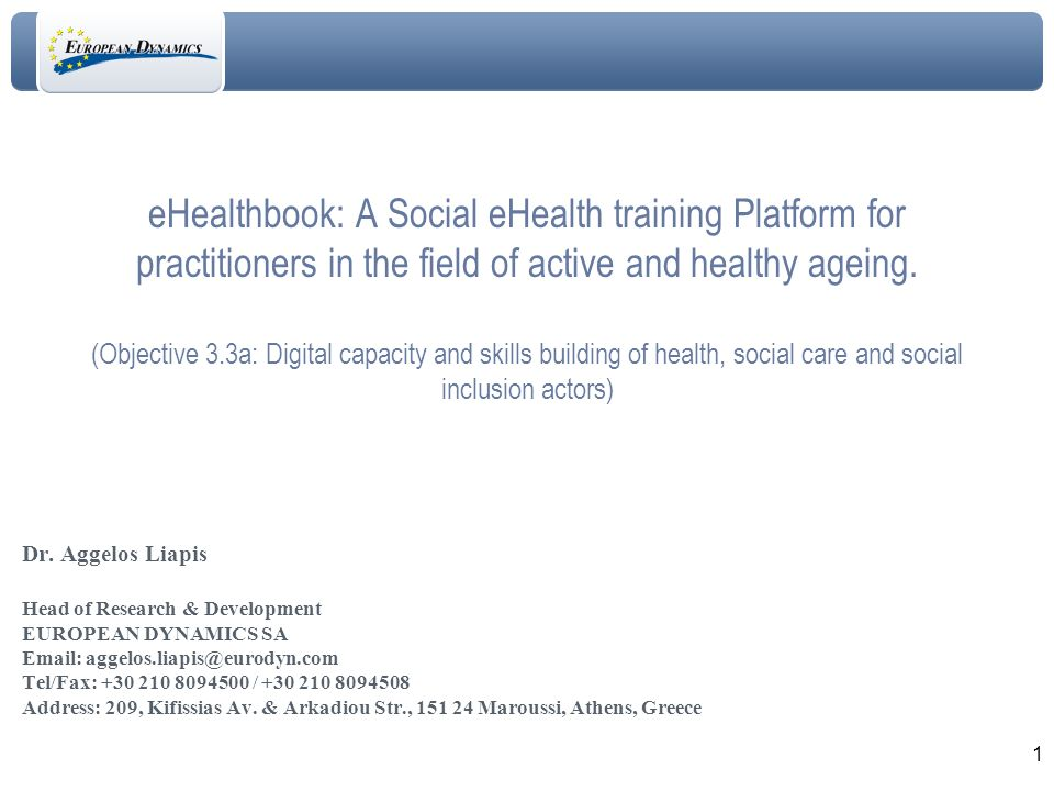 1 eHealthbook: A Social eHealth training Platform for practitioners in the field of active and healthy ageing.