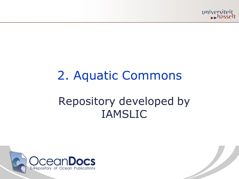 2. Aquatic Commons Repository developed by IAMSLIC