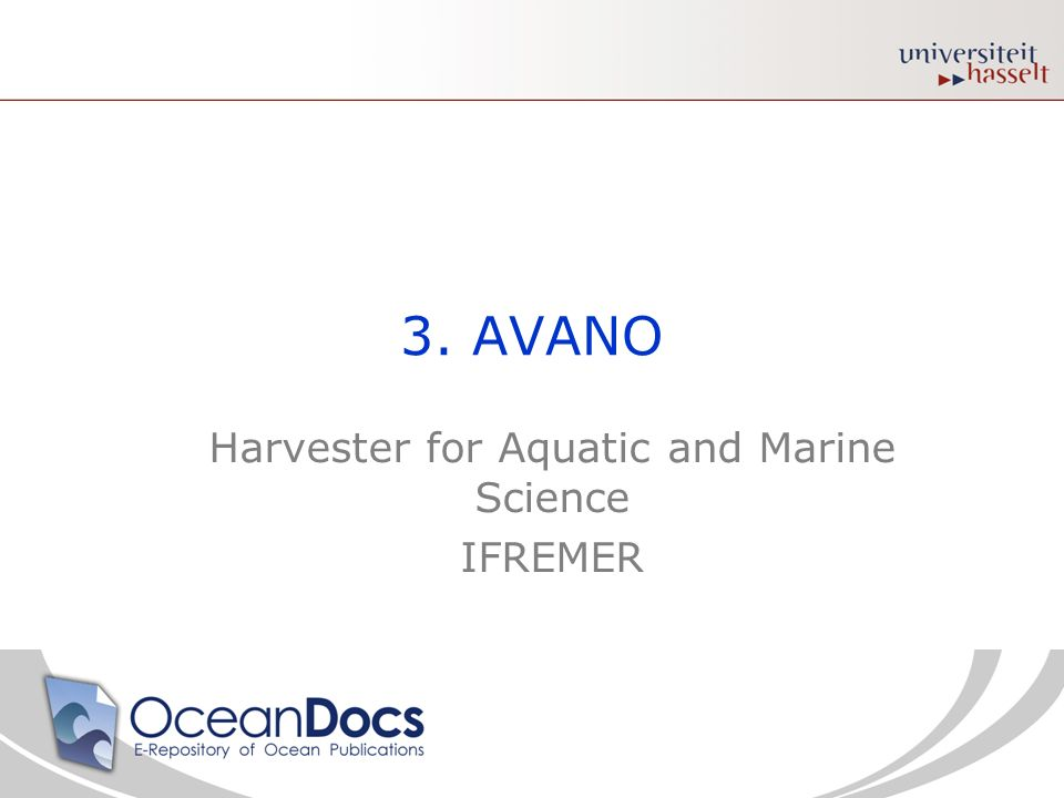 3. AVANO Harvester for Aquatic and Marine Science IFREMER