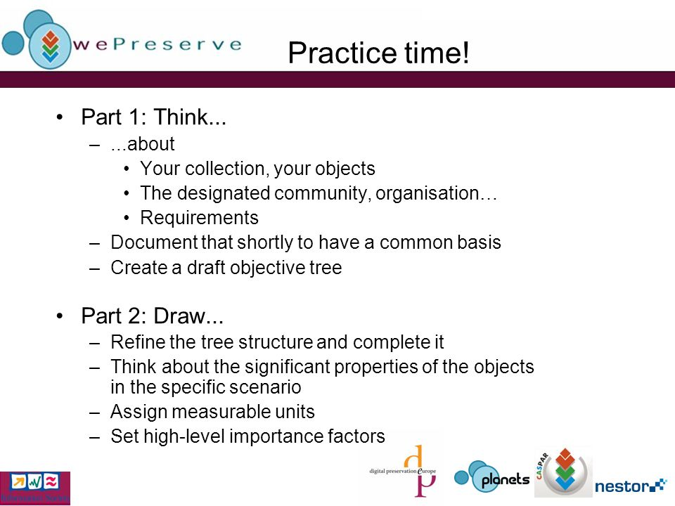 Practice time. Part 1: Think...