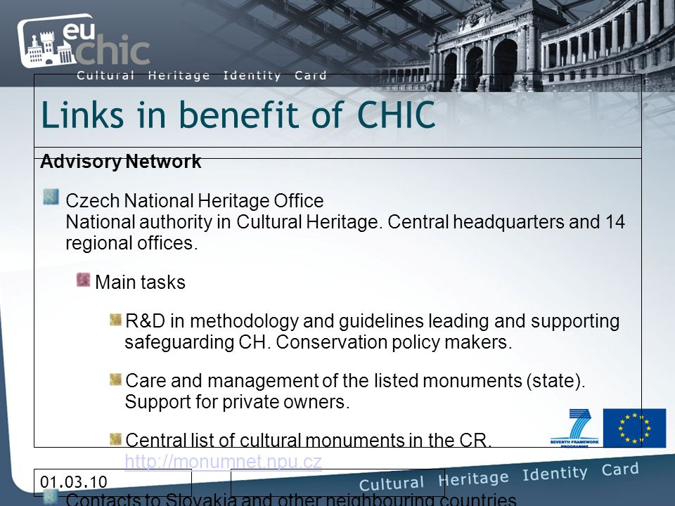 01.03.10 Links in benefit of CHIC Advisory Network Czech National Heritage Office National authority in Cultural Heritage.