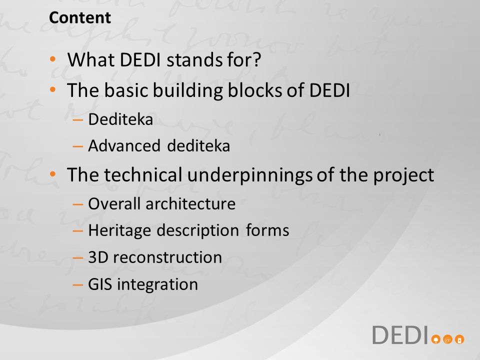 Content What DEDI stands for.