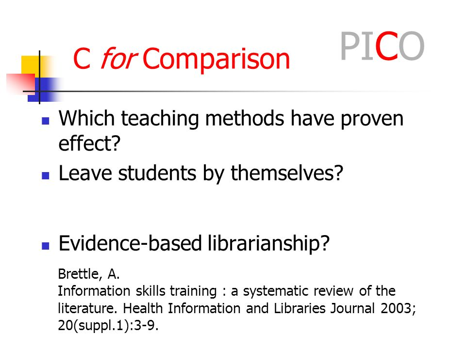 C for Comparison Which teaching methods have proven effect.