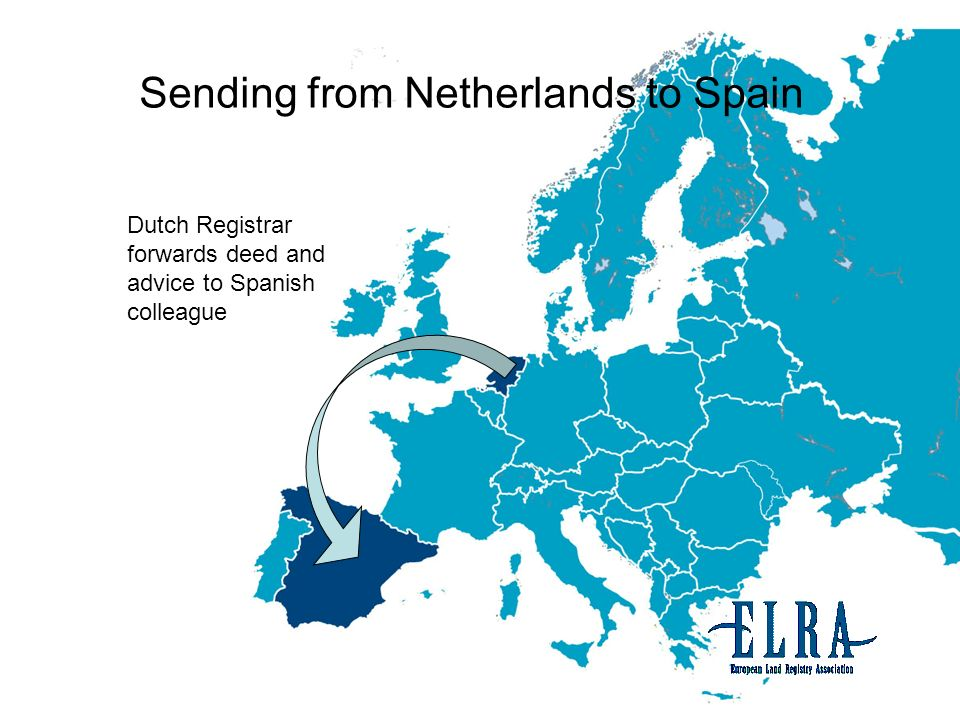 Dutch Registrar forwards deed and advice to Spanish colleague Sending from Netherlands to Spain