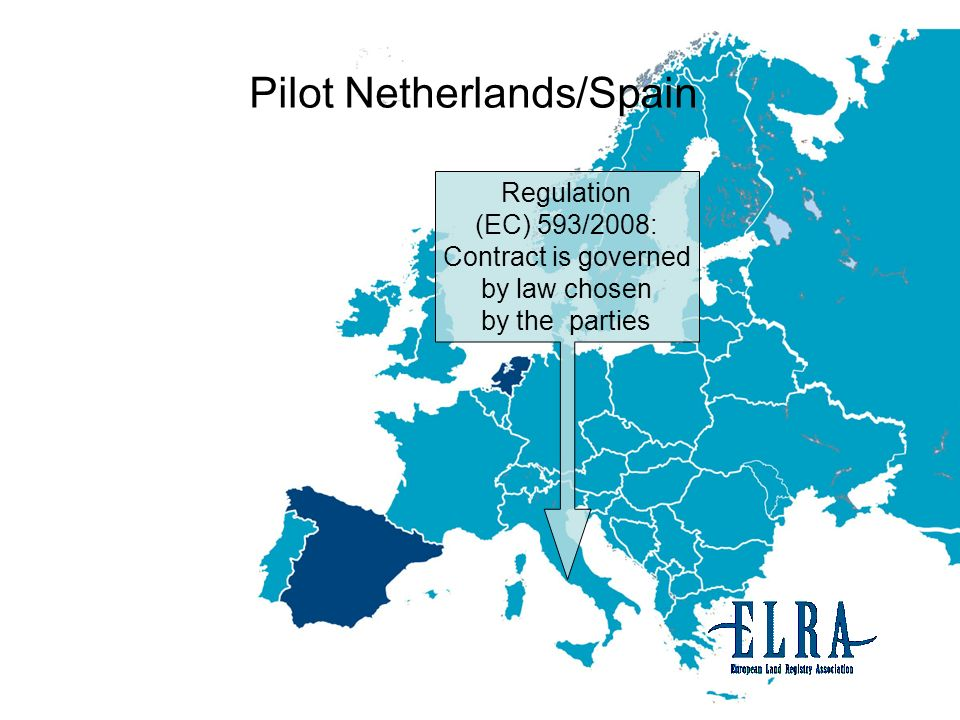 Regulation (EC) 593/2008: Contract is governed by law chosen by the parties Pilot Netherlands/Spain