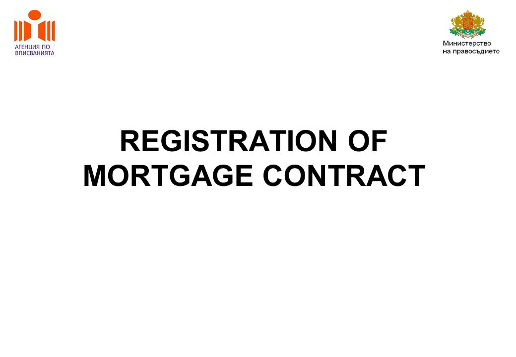 REGISTRATION OF MORTGAGE CONTRACT