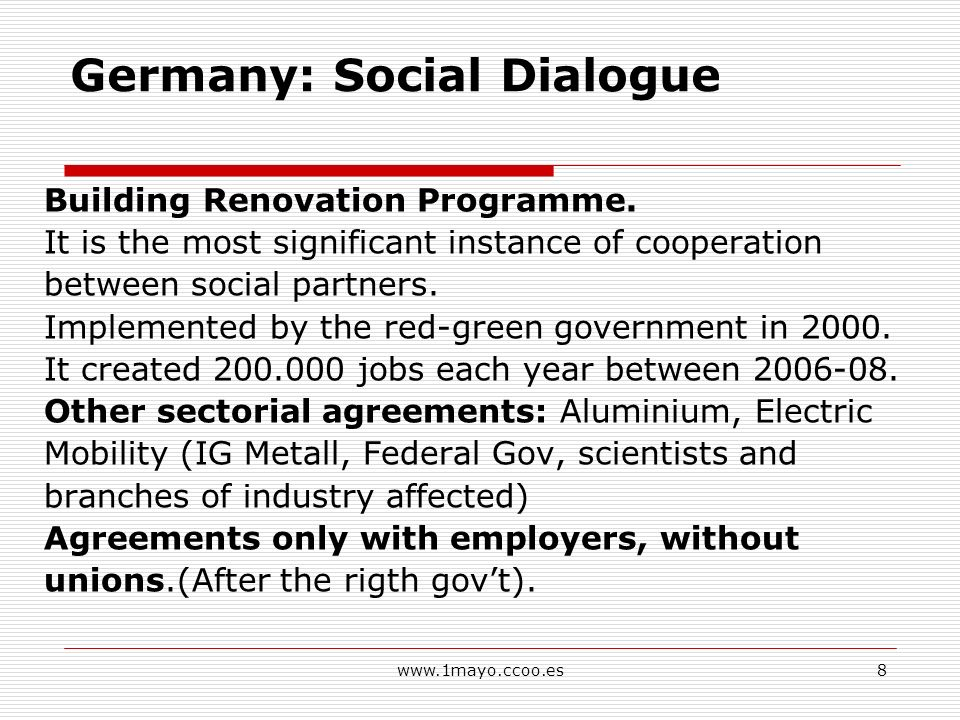 www.1mayo.ccoo.es8 Germany: Social Dialogue Building Renovation Programme.