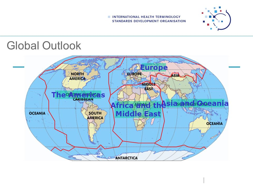 Global Outlook Asia and Oceania Africa and the Middle East Europe The Americas