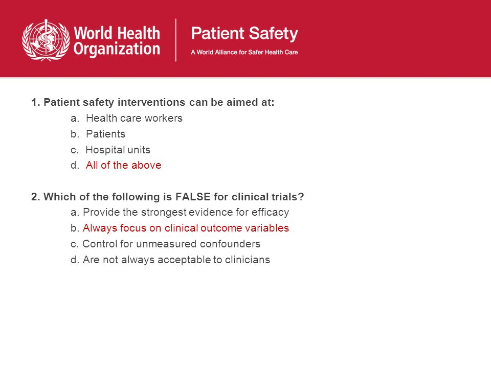 1. Patient safety interventions can be aimed at: a.
