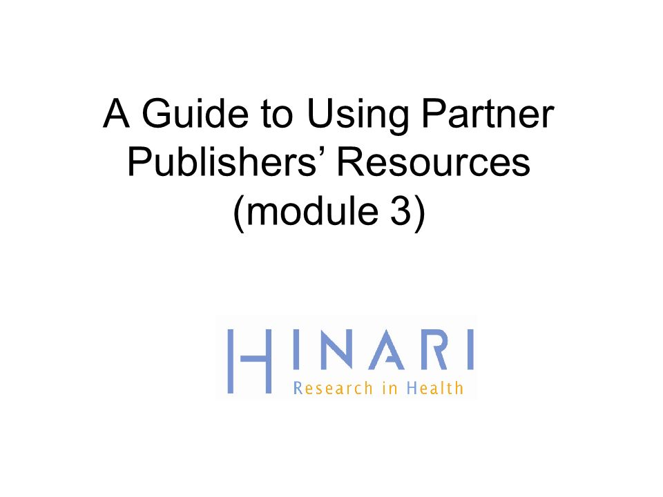 A Guide to Using Partner Publishers Resources (module 3)
