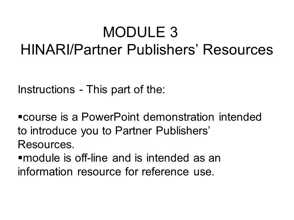 Instructions - This part of the: course is a PowerPoint demonstration intended to introduce you to Partner Publishers Resources.